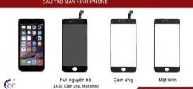 Tìm hiểu cấu tạo của màn hình iPhone