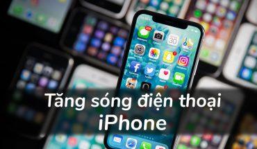 tăng khả năng thu sóng trên các thiết bị Apple 2